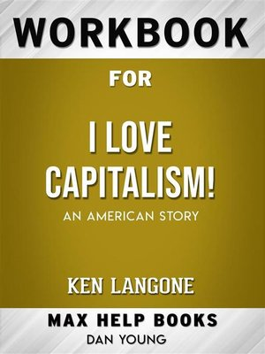 cover image of Workbook for I Love Capitalism!--An American Story