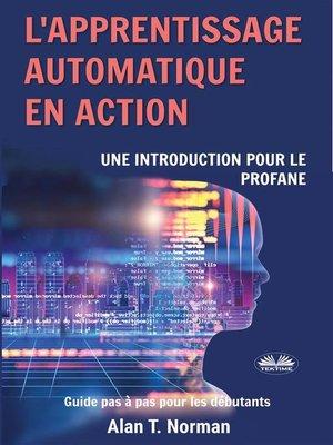 cover image of L'Apprentissage Automatique En Action