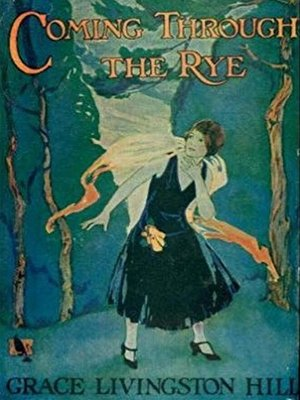 cover image of Coming Through the Rye