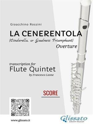 cover image of La Cenerentola--Flute quintet/choir score & parts