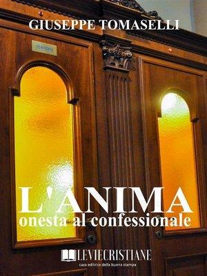 cover image of L'anima onesta al confessionale