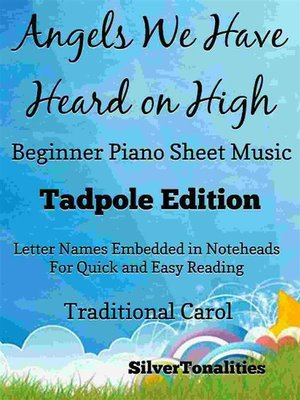 cover image of Angels We Have Heard On High Beginner Piano Sheet Music Tadpole Edition