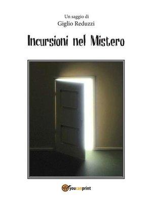 cover image of Incursioni nel Mistero