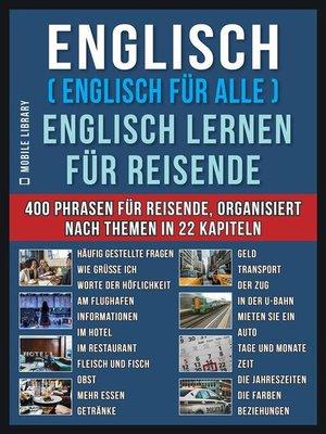 cover image of Englisch ( Englisch für Alle ) Englisch Lernen für Reisende