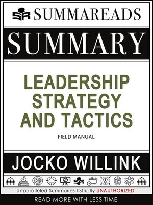 cover image of Summary of Leadership Strategy and Tactics--Field Manual by Jocko Willink