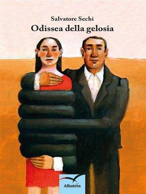 cover image of Odissea della gelosia