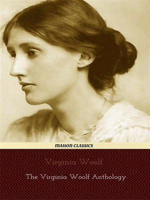 cover image of Virginia Woolf, The Virginia Woolf Anthology