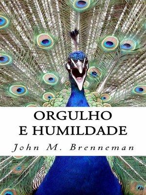 cover image of Orgulho E Humildade