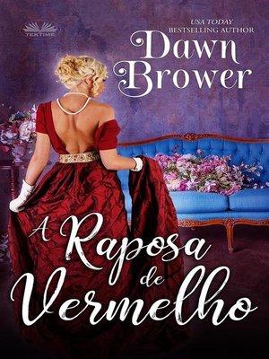 cover image of A Raposa De Vermelho