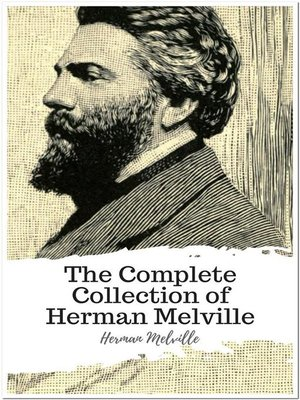 cover image of The Complete Collection of Herman Melville