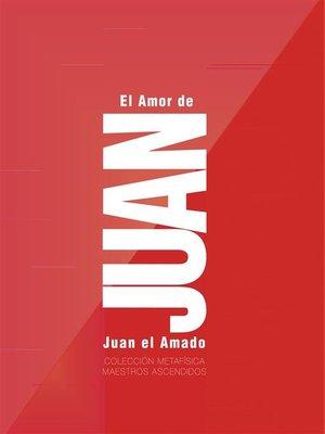 cover image of El Amor de Juan