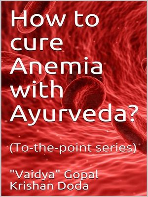 cover image of How to cure Anemia with Ayurveda?