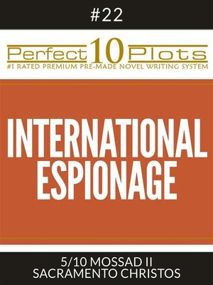 "cover image of Perfect 10 International Espionage Plots #22-5 ""MOSSAD II – SACRAMENTO CHRISTOS"""