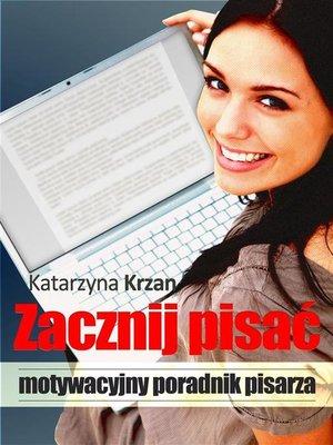 cover image of Zacznij pisać
