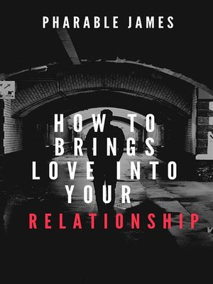 cover image of How to brings love back into your relationship
