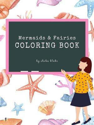 cover image of Mermaid & Fairies Coloring Book for Teens (Printable Version)