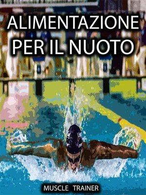 cover image of Alimentazione per il Nuoto