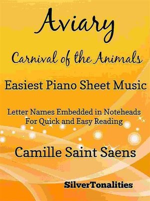 cover image of Aviary the Carnival of the Animals Easiest Piano Sheet Music Tadpole Edition