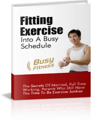 cover image of Quick Tips for Fitting Exercise into a Busy Schedule