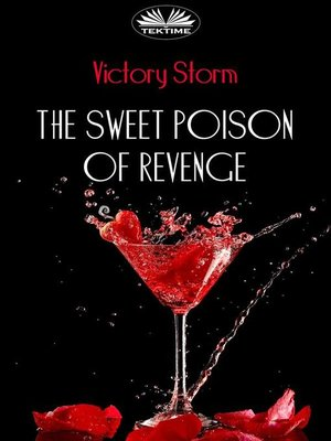 cover image of The Sweet Poison of Revenge