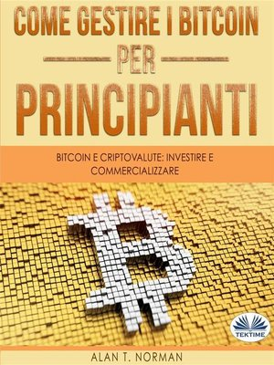 cover image of Come Gestire I Bitcoin--Per Principianti