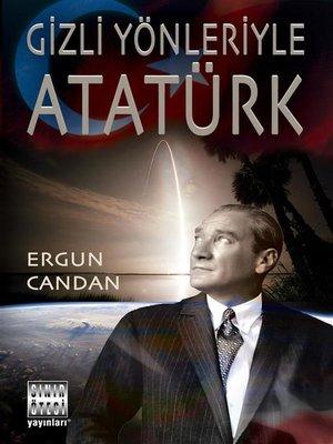cover image of Gizli Yönleriyle Atatürk
