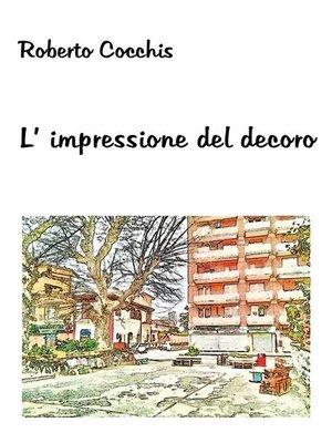 cover image of L'impressione del decoro