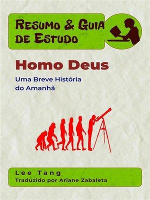 cover image of Resumo & Guia De Estudo--Homo Deus--Uma Breve História Do Amanhã