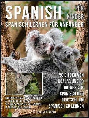 cover image of Spanisch Für Kinder--Spanisch Lernen Für Anfänger