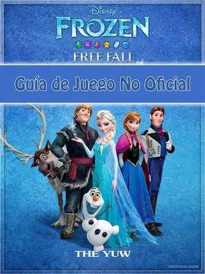 cover image of Frozen Free Fall Guía De Juego No Oficial