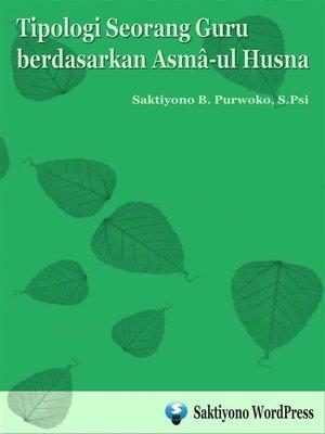 cover image of Tipologi Seorang Guru berdasarkan Asma-ul Husna
