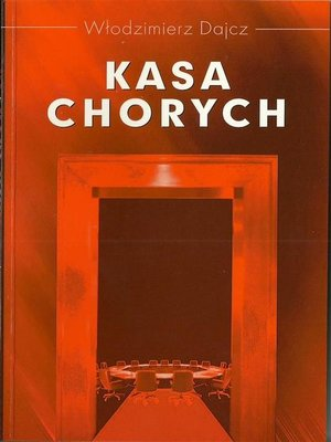 cover image of Kasa chorych