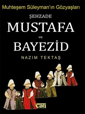 cover image of Şehzade Mustafa ve Bayezid