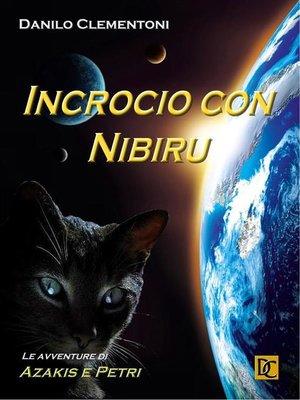 cover image of Incrocio con Nibiru--Le avventure di Azakis e Petri