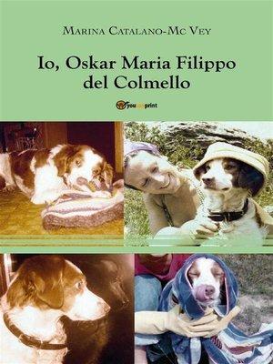 cover image of Io, Oskar Maria Filippo del Colmello