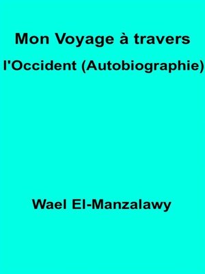 cover image of Mon Voyage À Travers L'occident (Autobiographie)