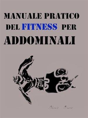cover image of Manuale Pratico del Fitness per Addominali