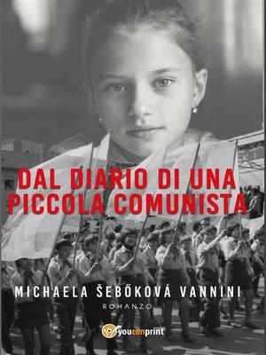 cover image of Dal diario di una piccola comunista
