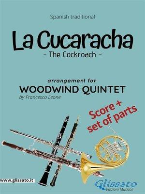 cover image of La Cucaracha--Woodwind Quintet score & parts
