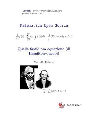 cover image of Quella fastidiosa equazione (di Hamilton-Jacobi)