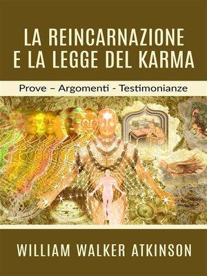 cover image of La Reincarnazione e la legge del Karma