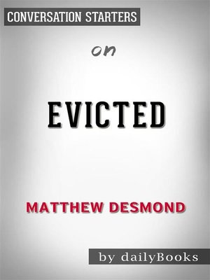 cover image of Evicted--Poverty and Profit in the American City--by Matthew Desmond
