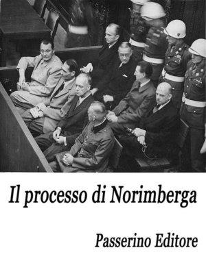 cover image of Il processo di Norimberga