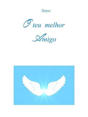 cover image of O teu melhor Amigo
