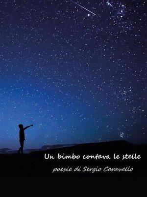 cover image of Un bimbo contava le stelle