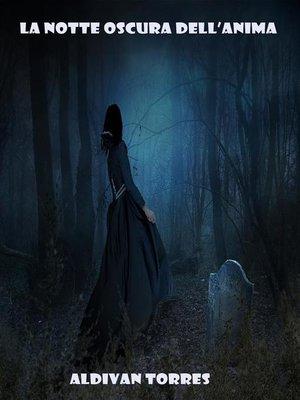 cover image of La Notte Oscura dell'Anima