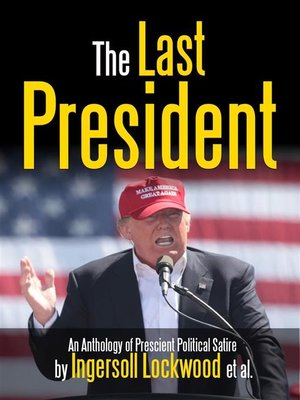 cover image of The Last President Anthology
