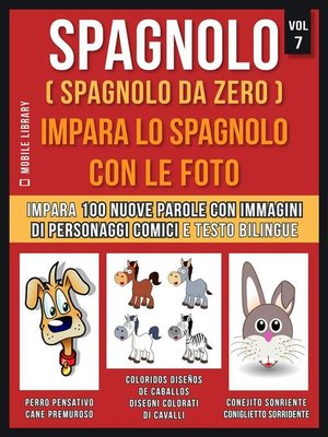cover image of Spagnolo ( Spagnolo da zero ) Impara lo spagnolo con le foto (Vol 7)