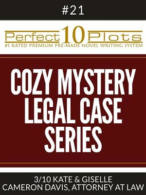 "cover image of Perfect 10 Cozy Mystery--Legal Case Series Plots #21-3 ""KATE & GISELLE – CAMERON DAVIS, ATTORNEY AT LAW"""
