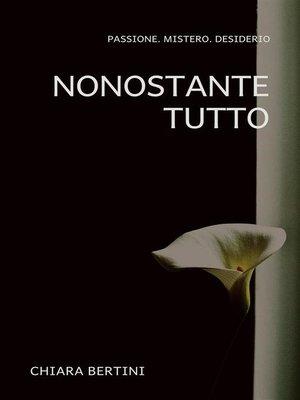 cover image of Nonostante tutto